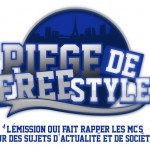 Piège de Freestyle une émission HipHop originale
