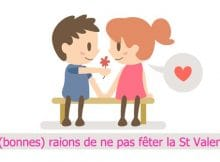 5 bonnes raisons de ne pas fêter la st valentin